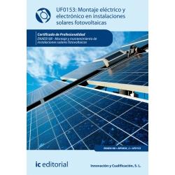 Montaje eléctrico y electrónico de instalaciones solares fotovoltaicas. ENAE0108