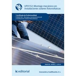 Montaje mecánico de instalaciones solares fotovoltaicas (2º ed.) UF0152