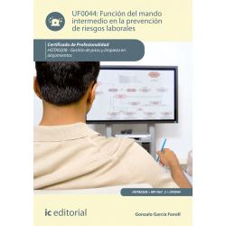 Función del mando intermedio en la Prevención de Riesgos Laborales UF0044