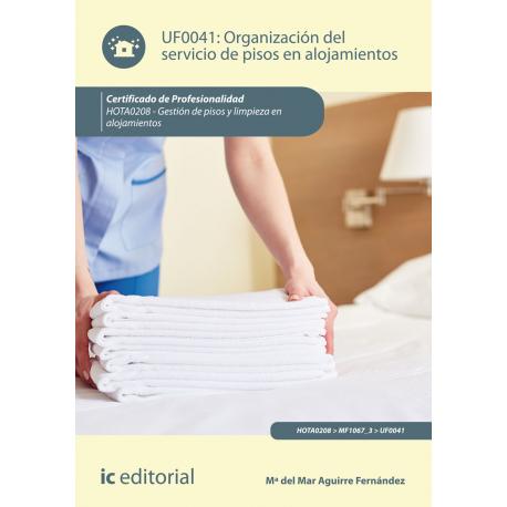 Organización del servicio de pisos en alojamientos UF0041