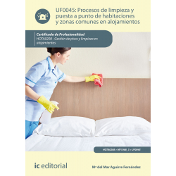 Procesos de limpieza y puesta a punto de habitaciones y zonas comunes en alojamientos UF0045