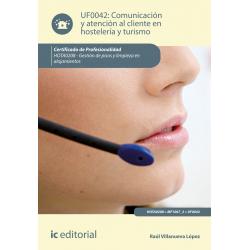 Comunicación y Atención al Cliente en Hostelería y Turismo UF0042