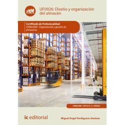 Diseño y organización del almacén UF0926