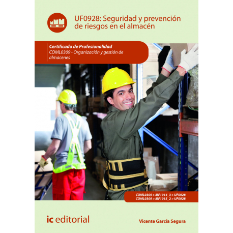 Seguridad y prevención de riesgos en el almacén UF0928