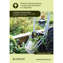 Mantenimiento y mejora de elementos no vegetales UF0022 (2ª Ed.)