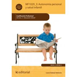 Autonomía personal  y salud infantil - MF1029_3. (2ª Ed.)