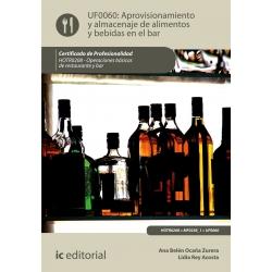 Aprovisionamiento y almacenaje de alimentos y bebidas en el bar UF0060 (2ª Ed.)