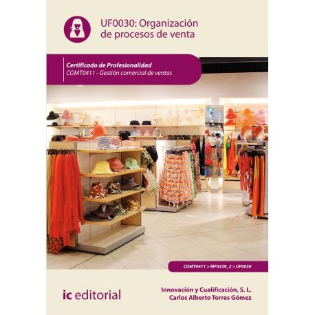 Organización de procesos de venta UF0030