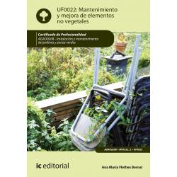 Mantenimiento y mejora de elementos no vegetales. AGAO0208