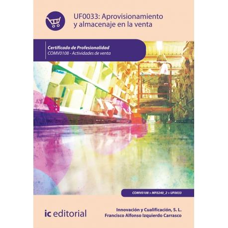Aprovisionamiento y almacenaje en la venta UF0033