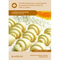 Elaboración y presentación de productos hechos a base de masas y pastas UF1096 (2ª ed.)
