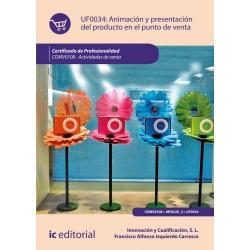 Animación y presentación del producto en el punto de venta UF0034