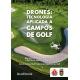 Manual Drones: tecnología aplicada a campos de Golf