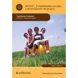 Habilidades Sociales y Dinamización de Grupos MF1027_3 (2ª Ed.)