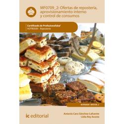 Ofertas de repostería, aprovisionamiento interno y control de consumos MF0709_2 (2ª Ed.)