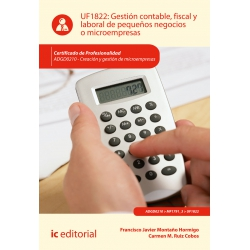 Gestión contable, fiscal y laboral de pequeños negocios o microempresas UF1822 (2ª Ed.)