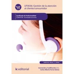 Gestión de la atención al cliente/consumidor UF0036 (2ª Ed.)