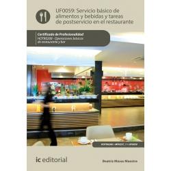 Servicio básico de alimentos y bebidas y tareas de postservicio en el restaurante UF0059 (2ª Ed.)