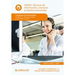 Técnicas de información y atención al cliente/consumidor UF0037 (2ª Ed.)