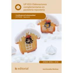 Elaboraciones complementarias en pastelería - repostería - UF1053 (2ª Ed.)