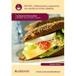 Elaboración y exposición de comidas en el bar-cafetería MF1049_2 (2ª Ed.)