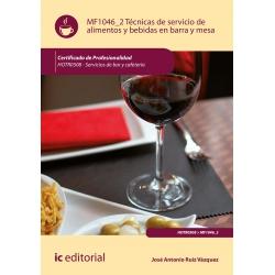 Técnicas de servicio de alimentos y bebidas en barra y mesa MF1046_2 (2ª Ed.)