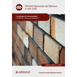 Ejecución de fábricas a cara vista UF0304 (2ª Ed.)