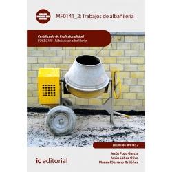 Trabajos de albañilería MF0141_2 (2ª Ed.)