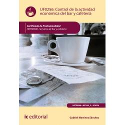 Control de la actividad económica del bar y cafetería - UF0256 (2ª Ed.)