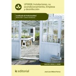 Instalaciones, su acondicionamiento, limpieza y desinfección - UF0008 (2ª Ed.)