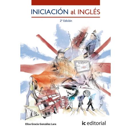 Iniciación al Inglés. 2ª Edición
