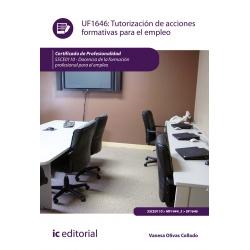 Tutorización de acciones formativas para el empleo UF1646 (2ª Ed.)