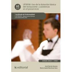 Uso de la dotación básica del Restaurante y asistencia en el Preservicio UF0058 (2ª Ed.)