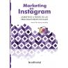 Marketing en Instagram. Marketing a través de las principales Redes Sociales