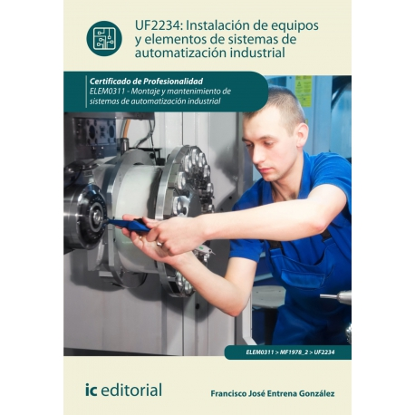 Instalación de equipos y elementos de sistemas de automatización industrial. ELEM0311