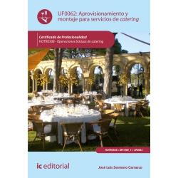 Aprovisionamiento y montaje para servicios de catering UF0062 (2ª Ed.)