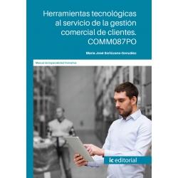Herramientas tecnológicas al servicio de la gestión comercial de clientes. COMM087PO