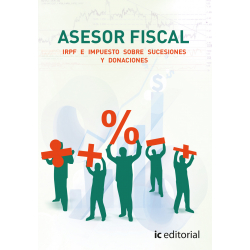 Asesor fiscal. Vol 1. IRPF e Impuestos sobre Sucesiones y Donaciones
