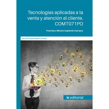 COMT071PO. Tecnologías aplicadas a la venta y atención al cliente