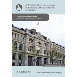 Análisis del sistema financiero y procedimientos de cálculo UF0336 (2ª Ed.)
