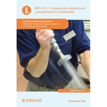 Limpieza de instalaciones y equipamientos industriales MF1314_1 (2ª Ed.)