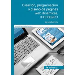 Creación, programación y diseño de páginas web dinámicas. IFCD039PO