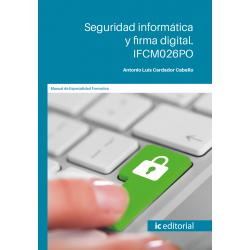 IFCM026PO. Seguridad informática y firma digital