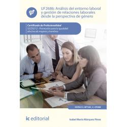 Análisis del entorno laboral y gestión de relaciones laborales desde la perspectiva de género UF2686 (2ª Ed.)