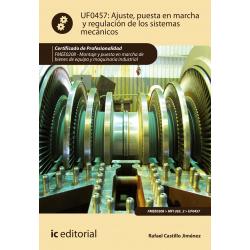 Ajuste, puesta en marcha y regulación de los sistemas mecánicos UF0457 (2ª Ed.)