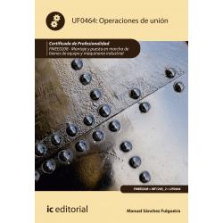 Operaciones de unión UF0464 (2ª Ed.)