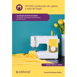 Confección de cojines y ropa de hogar UF1039 (2ª Ed.)