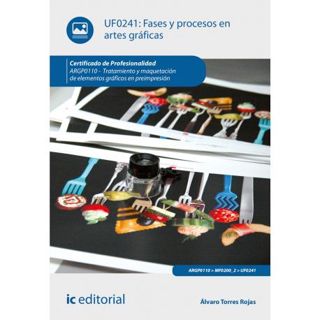 Fases y procesos en artes gráficas UF0241 (2ª Ed.)