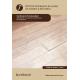 Instalación de suelos de madera y derivados UF0103 (2ª Ed.)