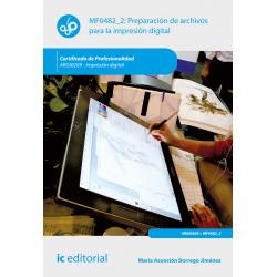 Preparación de archivos para la impresión digital MF0482_2 (2ª Ed.)